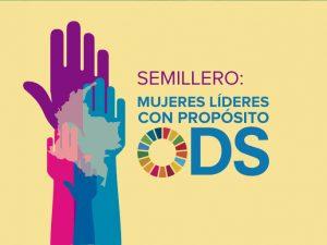 Semillero: Mujeres líderes con propósito ODS