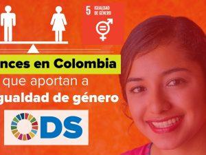 ODS 5 – Avances en Colombia que aportan a la igualdad de género